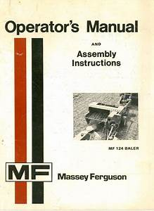Massey Ferguson Mf124 Baler Operators Manual