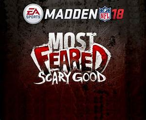 Madden 18 Most Feared Reveal NFL Halloween Release Date