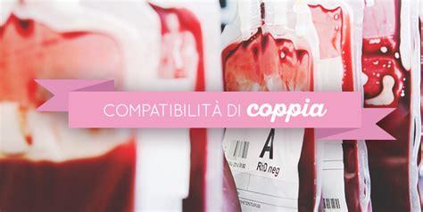 compatibilit 224 di coppia secondo il gruppo sanguigno
