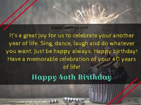 My dear uncle, i've seen that you've passed many difficult situations with courage and patience. 40 Extraordinary Happy 40th Birthday Quotes And Wishes