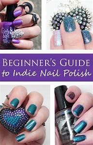 Beginner U0026 39 S Guide To Indie Nail Polish