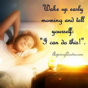 WAKING UP IN THE MORNING Quotes Like Success