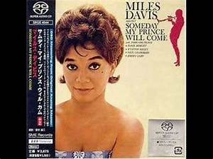 Miles Davis: Someday My Prince Will Come - YouTube