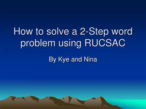 Ppt  How To Solve A 2step Word Problem Using Rucsac Powerpoint Presentation Id6911606