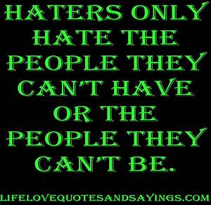 Let The Haters Hate Quotes. QuotesGram
