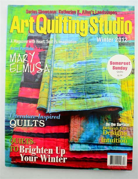 art quilting studio magazine winter  magazine