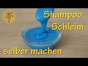Starken Kleber Selber Machen : shampoo schleim selber machen ohne kleber youtube lolli pop pinterest schleim selber ~ Orissabook.com Haus und Dekorationen