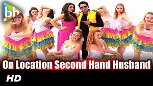 On Location Shoot Of Title Song Of 'Second Hand Husband ...