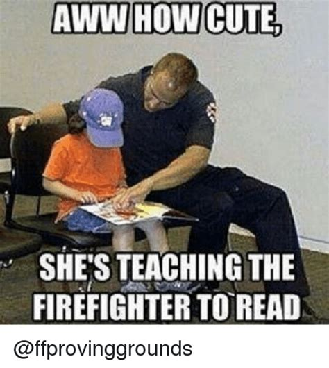 Funny Firefighter Memes - funny firefighter memes of 2017 on sizzle firefighters