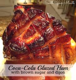 south your coca cola glazed ham with brown sugar and dijon