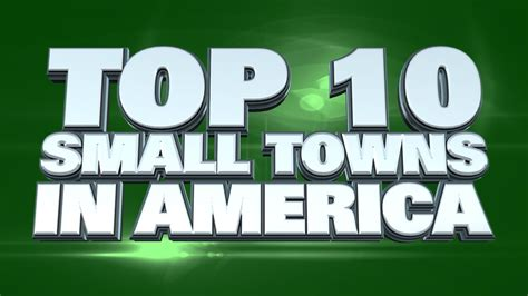 10 Best Small Towns To Live In America 2014 Youtube