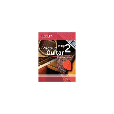 Plectrum Guitar Pieces Initial Trinity College Wwwbirdlandjazzit
