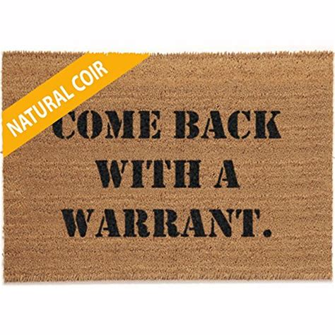 personalized doormats company classic coir mat come back with a warrant 2 x 3