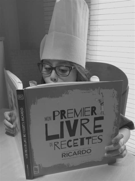 livre de cuisine ricardo mon premier livre de recettes de ricardo