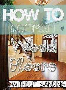 How to refinish your wood floor without sanding for How to restore a hardwood floor without sanding