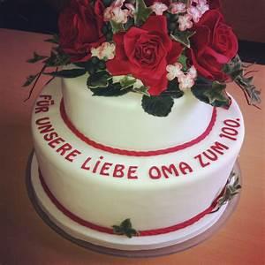 Torte Für Geburtstag : torte zum 100 geburtstag f r meine liebe oma meine tortenwelt pinterest cake ~ Frokenaadalensverden.com Haus und Dekorationen