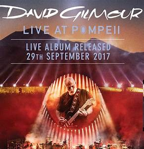 David Gilmour live in Pompeii | Chuck Leavell