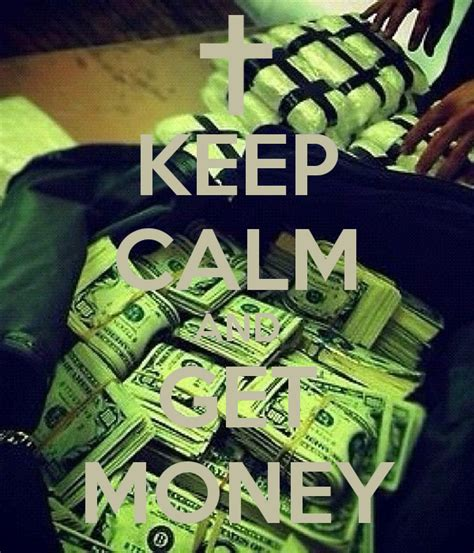 Keep Calm And Get Money Poster  Andony Anez  Keep Calmo. How To Send Large Files Online. Calvin College In Michigan Adware Removal Mac. 660 Credit Score Good Or Bad. Ministry Of Education Trinidad. Discrete Manufacturing Software. Health Science Colleges Locksmith Culver City. Gmat Analytical Writing Water Delivery System. Best Annuity Rates Tables Short Term Au Pair