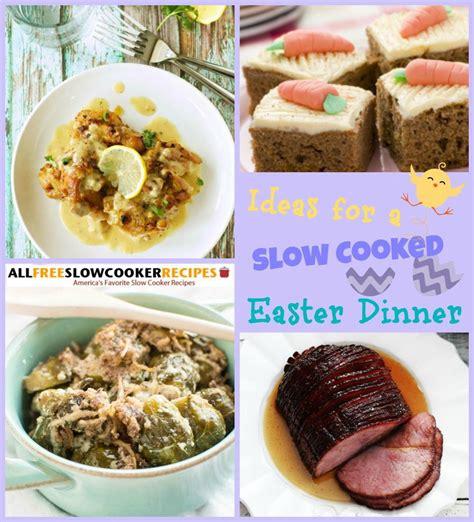 what to make for easter dinner 11 slow cooker easter dinner recipes allfreeslowcookerrecipes com