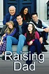 Raising Dad Full Episodes Torrent - EZTVKING