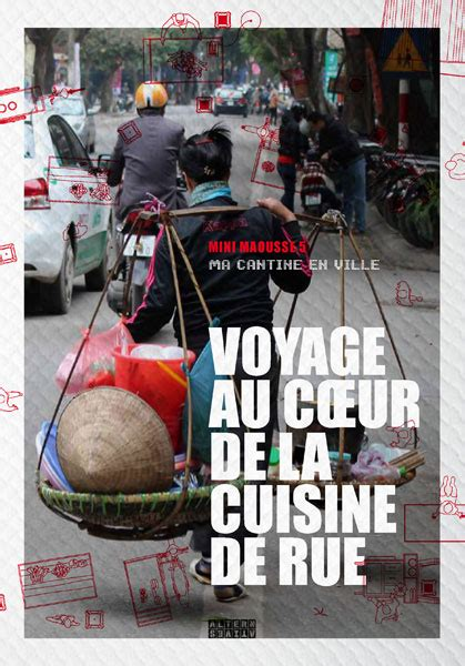 rue de la cuisine voyage au cœur de la cuisine de rue