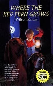 Where the Red Fern Grows by Wilson Rawls - AbeBooks