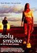 Holy Smoke (1999) - FilmAffinity