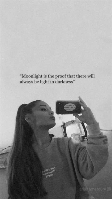 And he calls me moonlight too 🎵 in 2019 | Ariana grande quotes, Ariana grande tattoo, Ariana