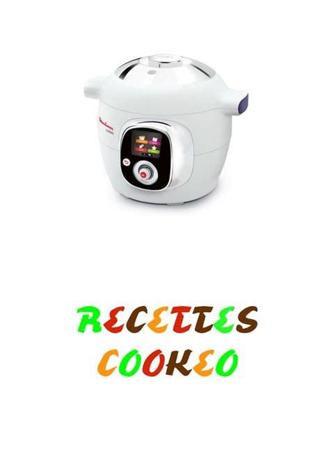 livre recette cuisine 120 best cuisine mijoteuse crock pot cookeo etc