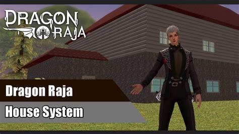 dragon raja house system youtube