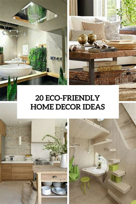 Eco Friendly Home Decor by How To Make Your Interior Eco Friendly 20 Ideas Digsdigs