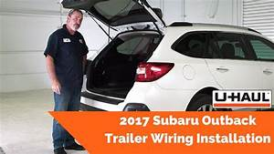 2017 Subaru Outback Trailer Wiring Installation