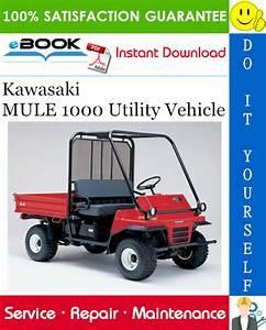 Kawasaki Mule 1000 Utility Vehicle Service Repair Manual