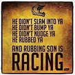Rubbin' is Racin' Great quote from Days of Thunder ...