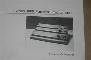 Data Io I  O 1000 Series Parallel Programmer Operating