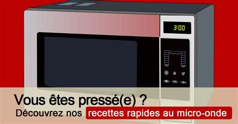 recette de cuisine au micro onde recette au micro onde facile cuisine au micro onde