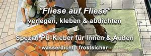 Fliese Auf Fliese Kleben : fliesenkleber wasserdicht frostsicher au en innen ~ A.2002-acura-tl-radio.info Haus und Dekorationen