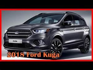 Ford Kuga 2018 : 2018 ford kuga picture gallery youtube ~ Maxctalentgroup.com Avis de Voitures