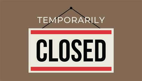 COVID-19 Policy/Procedures Update – TEMPORARILY CLOSED