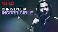 Chris D'Elia Incorrigible   Exclaim!