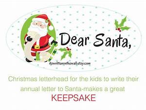 it39s written on the wall dear santa christmas letterhead With dear santa claus letter