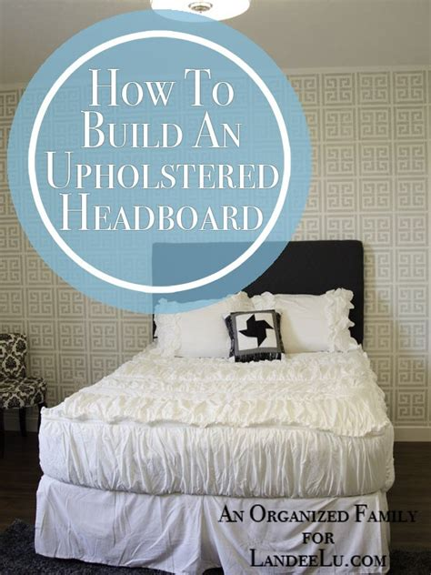 How To Build An Upholstered Headboard by How To Build And Upholstered Headboard Landeelu