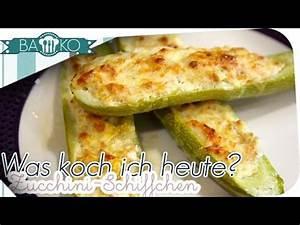 Was Koche Ich Heute : was koche ich heute zucchinischiffchen bako youtube ~ Watch28wear.com Haus und Dekorationen