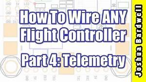 Flight Controller Wiring For Beginners