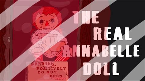 real annabelle doll youtube