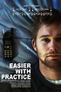 Easier with Practice: Where to Watch Full Movie Online ...