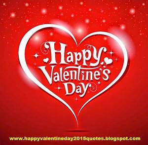 Happy Valentines Day 2015 Quotes, Greetings Cards ...