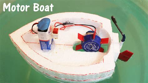 How To Make Small Motor Boat At Home by How To Make An Electric Motor Boat Using Thermocol And Dc