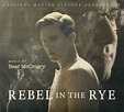 Bear McCreary - Rebel In The Rye (Original Motion Picture ...