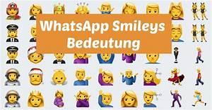 Symbole Und Ihre Bedeutung Liste : whatsapp smileys bedeutung entschl sseln ~ Whattoseeinmadrid.com Haus und Dekorationen